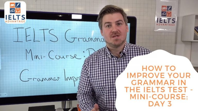 How to Improve Your Grammar in the IELTS Test - Mini-Course: Day 3
