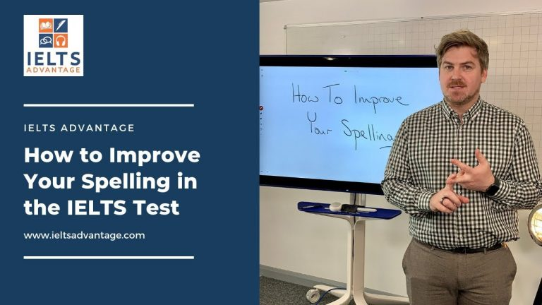 How to Improve Your Spelling in the IELTS Test