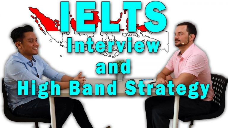 IELTS Speaking Interview Indonesia Band 8 and 9 Strategy