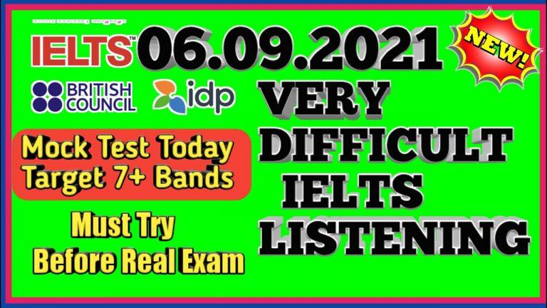 MOCK TEST IELTS LISTENING    VERY  IELTS LISTENING PRACTICE TEST   06.09.2021 NEW IELTS TEST   IDP