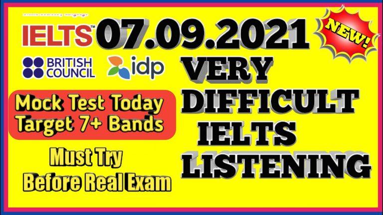 MOCK TEST IELTS LISTENING    VERY  IELTS LISTENING PRACTICE TEST   07.09.2021 NEW IELTS TEST   IDP