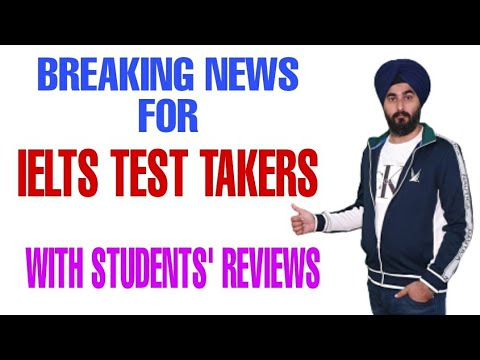 Breaking News For Ielts Test Takers From All Over The World