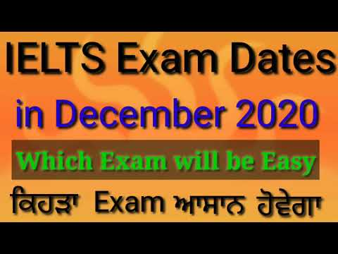IELTS Exam Dates in December 2020/ latest updates about IELTS Exams